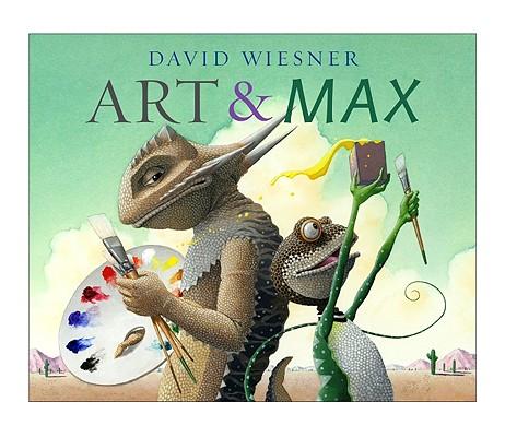 Art & Max By Wiesner, David